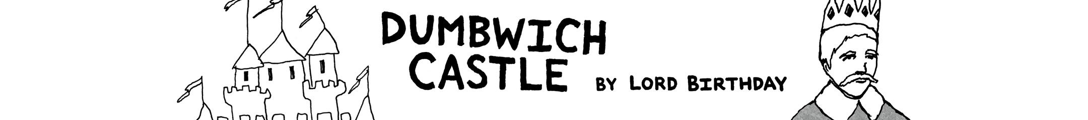 Dumbwich Castle