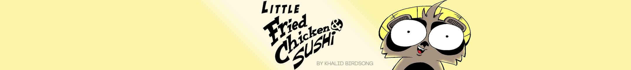 Little Fried Chicken and Sushi