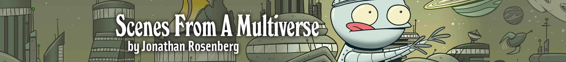 Scenes from a Multiverse