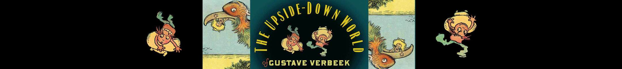 The Upside Down World of Gustave Verbeek