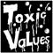 Toxic Values