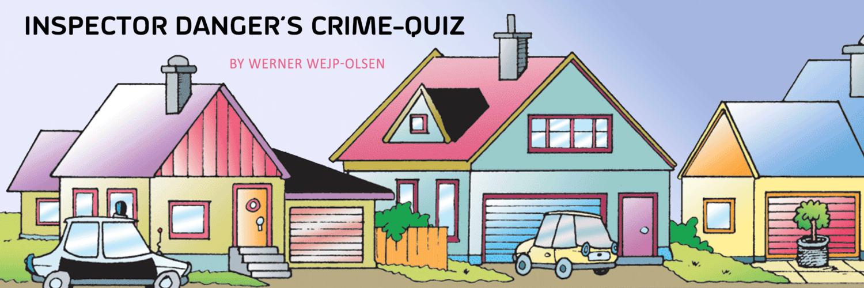Inspector Danger's Crime Quiz