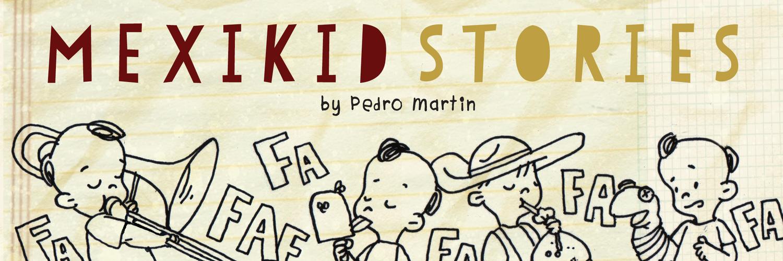 Mexikid Stories