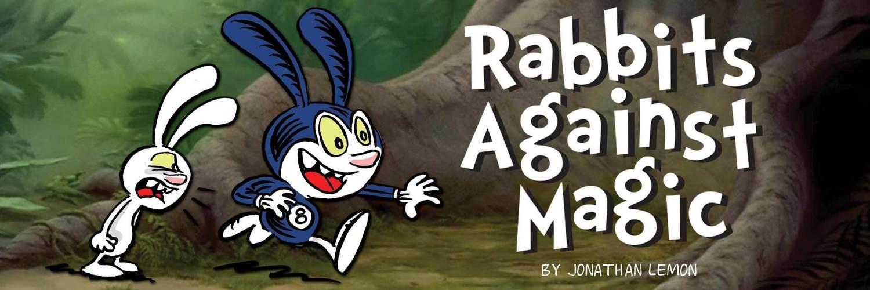 Rabbits Against Magic