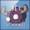 Obey the mini moose