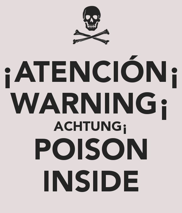 Atenci n warning achtung poison inside
