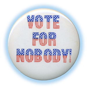 Vote 4 nobody button