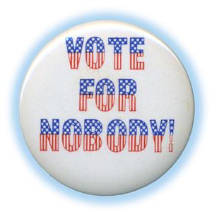 Vote 4 nobody button