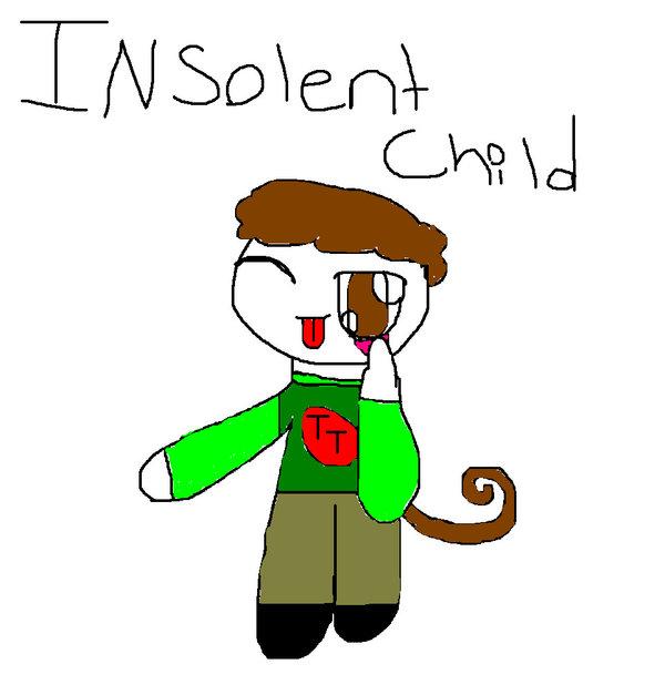 Insolentchild