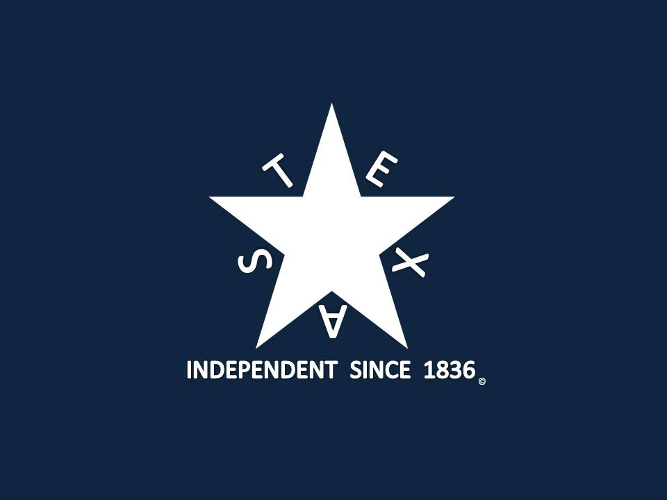 Texas independent since 1836
